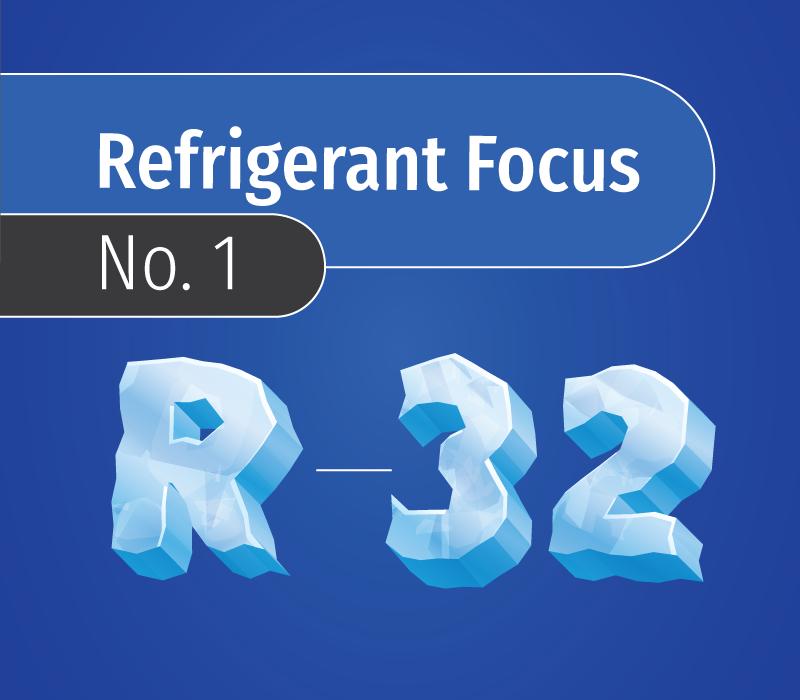 R32 refrigerant focus